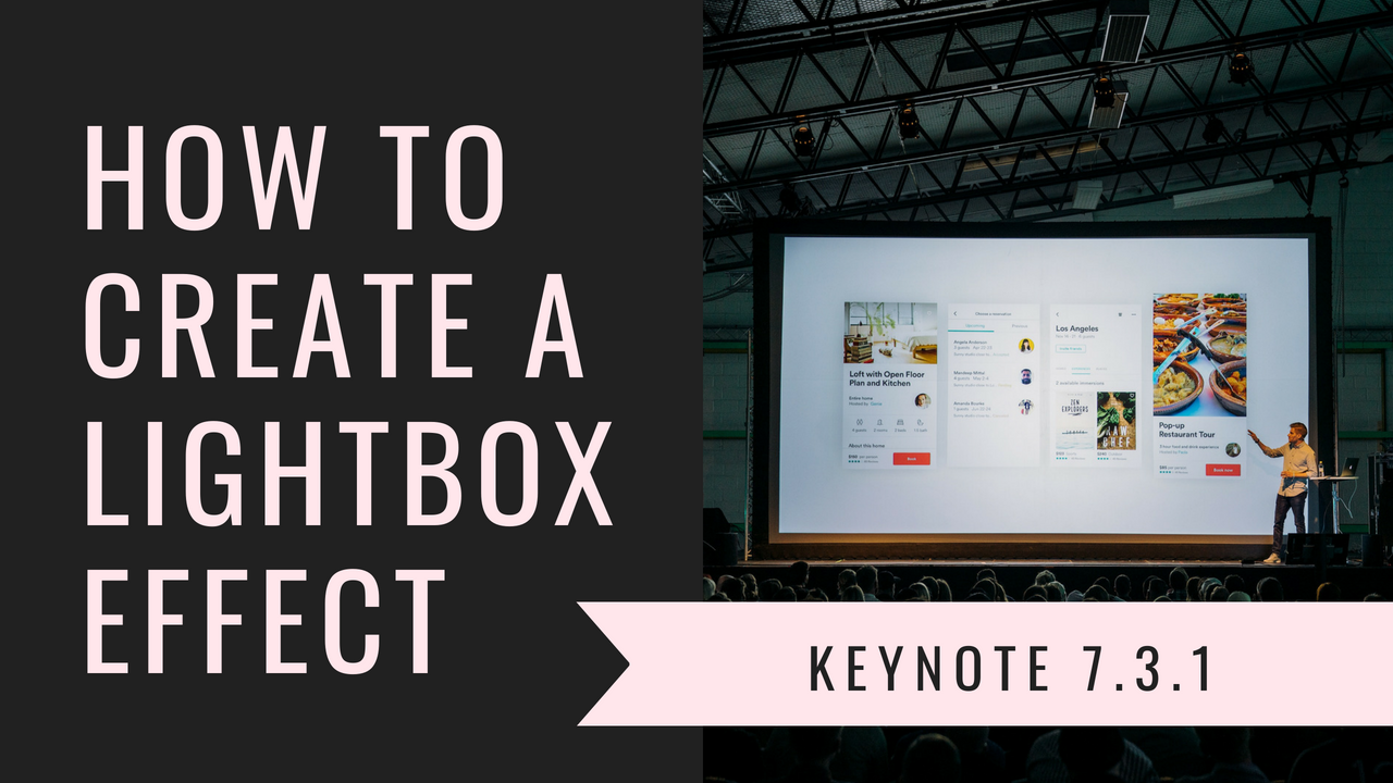 How to Create a Lightbox Effect Keynote Presentation Hack - First